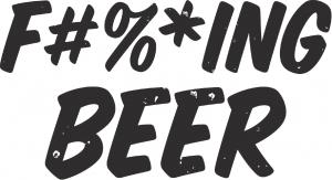 F#%*ing Beer