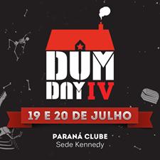 DUM DAY IV – Dois dias de festa